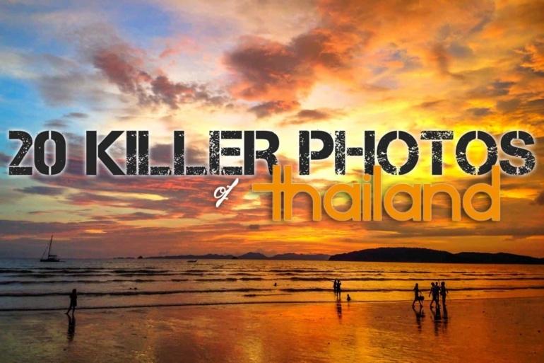 20 Killer Photos of Thailand