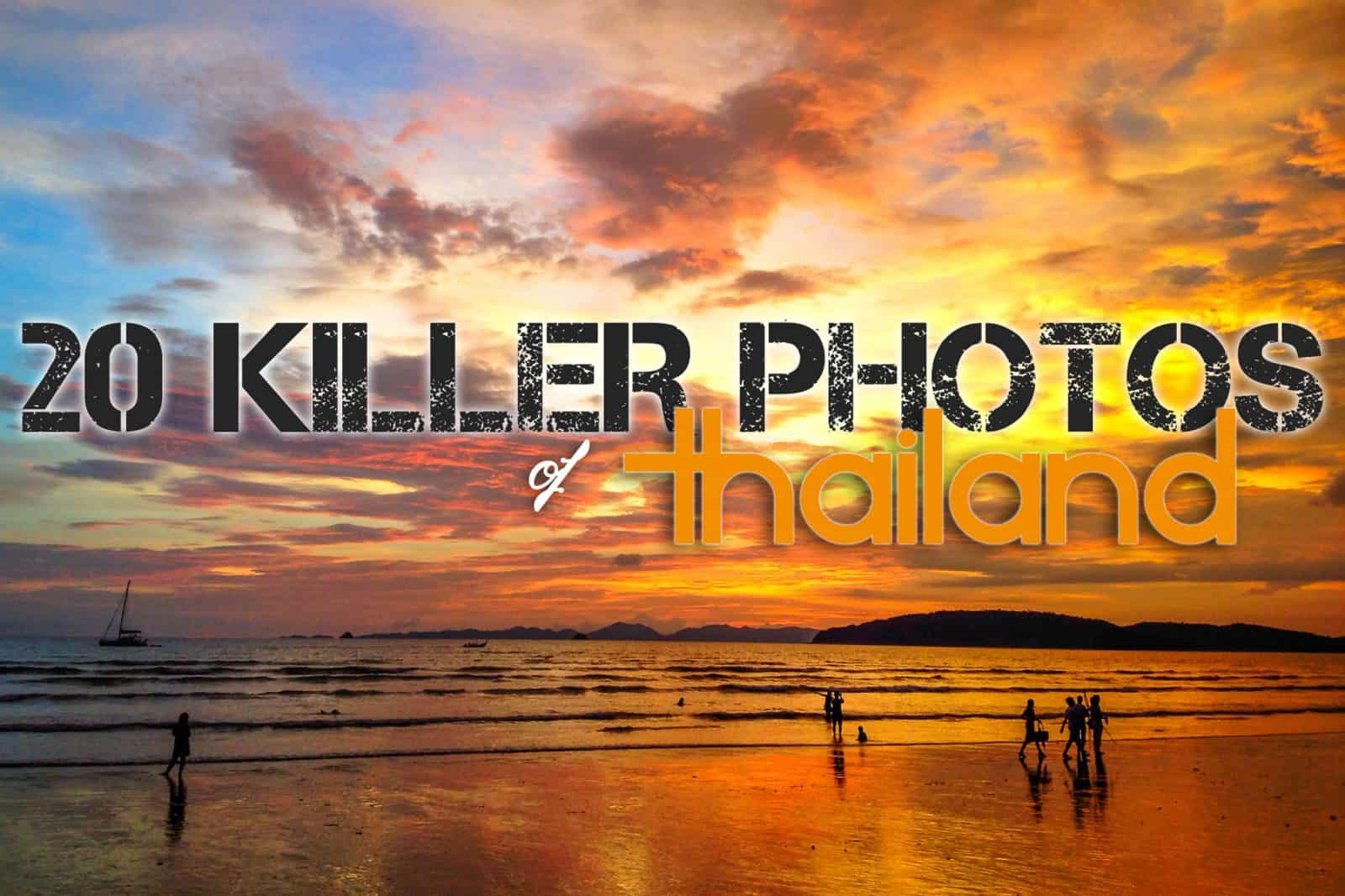 20 Killer Photos of Thailand